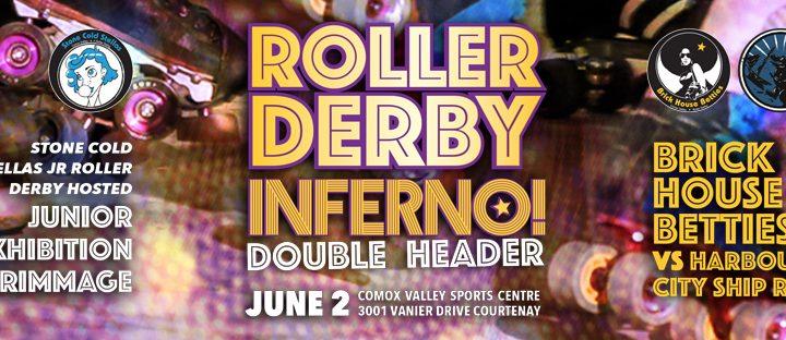 Join us June 2 @ Roller Derby Inferno!